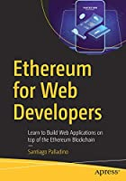 Ethereum for Web Developers Front Cover