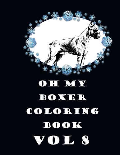 Download Oh My Boxer Coloring Book Vol 8 PDF
