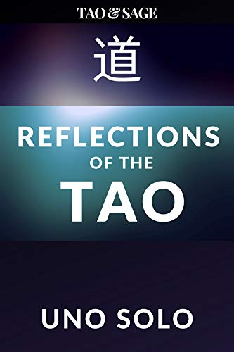 Tao & Sage: Reflections of the Tao