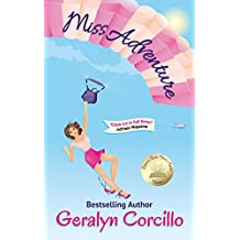 Miss Adventure (In Love in the Limelight Book 1)