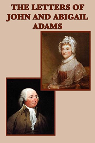 The Letters Of John And Abigail Adams Essays  Gradesaver The Letters Of John And Abigail Adams Study Guide
