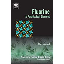 Fluorine: A Paradoxical Element