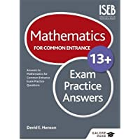 Mathematics for Common Entrance 13+ Exam Practice Answers (for the June 2022 exams)