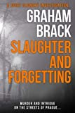Slaughter and Forgetting: Murder and intrigue on the streets of Prague...