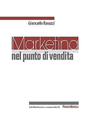 Amazon.com: Marketing nel punto di vendita (Distribuzione