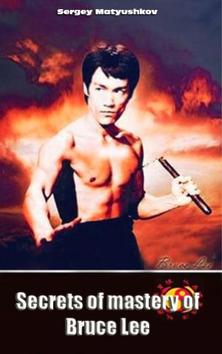 Secrets of mastery of Bruce Lee (long version)