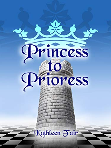 Princess to Prioress: The Story of Adele of Blois