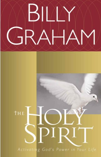 The Holy Spirit: Activating God's Power in Your Life (Let The Holy Spirit Guide Your Lives)