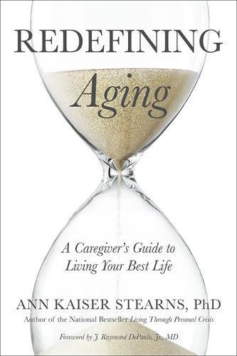 Redefining Aging: A Caregiver's Guide to Living Your Best Life