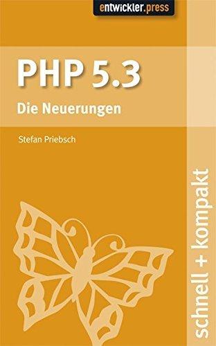 PHP 5.3 schnell+kompakt by Stefan Priebsch (2009-06-22)