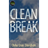 Clean Break: The Story of Germany's Energy Transformation and What Americans Can Learn from It (Kindle Single)
