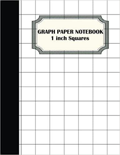 Amazon com: Graph Paper Notebook: 1 inch Squares Graphing