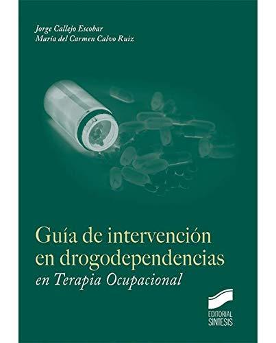 Guía de intervención en drogodependencias en Terapia Ocupacional PDF