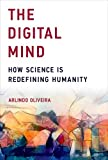The Digital Mind: How Science Is Redefining