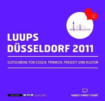 LUUPS - DÜSSELDORF 2011: Gutscheine für Essen, Trinken, Freizeit und Kultur