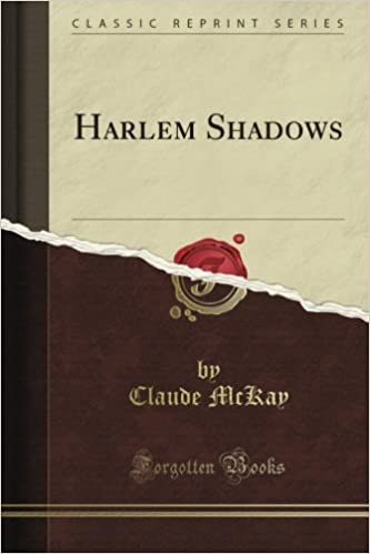 Harlem Shadows (Classic Reprint)