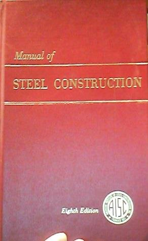 Manual of Steel Construction 8TH Edition