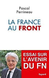 La France au front par Pascal Perrineau
