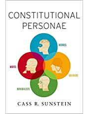 Constitutional Personae: Heroes, Soldiers, Minimalists, and Mutes