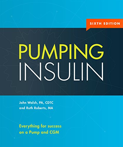 Pumping Insulin: Everything for success on a Pump and CGM (Infusion 1 Pump)