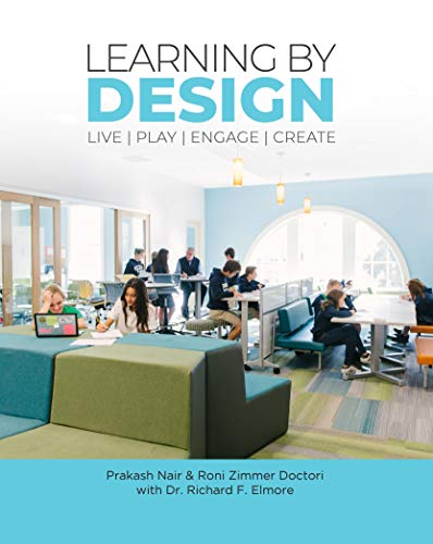 Learning by Design: Live Play Engage Create