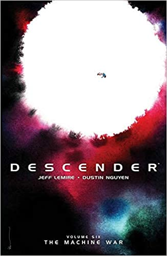descender volume 6 the machine war