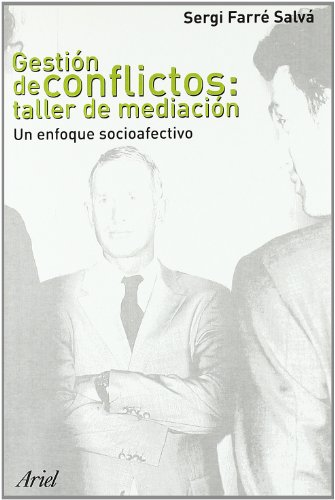 Descargar Libro Gestión De Conflictos: Taller De Mediación Sergi Farré