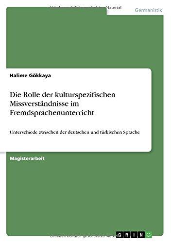 Die Rolle Der Kulturspezifischen Missverständnisse Im Fremdsprachenunterricht (German Edition) PDF