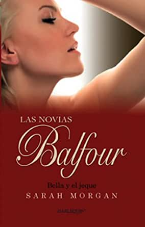 Amazon.com: Bella y el jeque (Las novias Balfour) (Spanish
