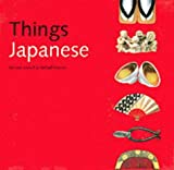 img - for Things Japanese by Nicholas Bornoff (2002-02-20) book / textbook / text book