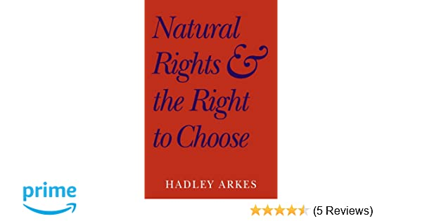 Amazon Com Natural Rights And The Right To Choose 9780521604789