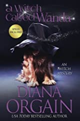 A Witch Called Wanda (An iWitch Mystery) (Volume 1)