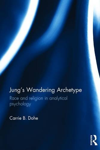 Jung's Wandering Archetype: Race and religion in analytical psychology