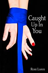 Caught Up In You (Loving on the Edge, Book 4) (Loving on the Edge Series)