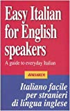 img - for Easy Italian for English Speakers: A Guide to Everyday Italian book / textbook / text book