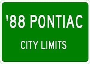1988 88 PONTIAC FIERO GT City Limit Sign - 10 x 14 Inches