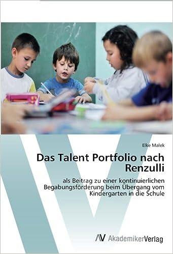 Das Talent Portfolio Nach Renzulli Als Beitrag Zu Einer