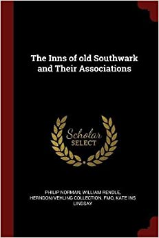 Book The Inns of old Southwark and Their Associations