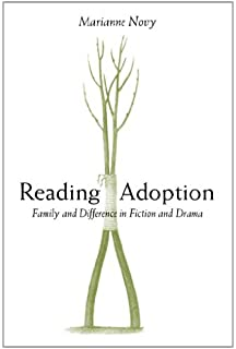 com imagining adoption essays on literature and culture  reading adoption family and difference in fiction and drama