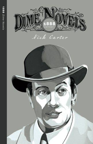 Nick Carter (1888: Dime Novels)