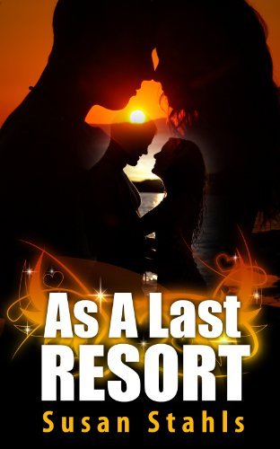 As A Last Resort: Erotic Romance Thriller