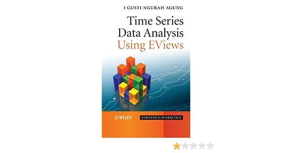 Time Series Data Analysis Using EViews 1, I  Gusti Ngurah Agung