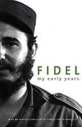 Fidel My Early Years