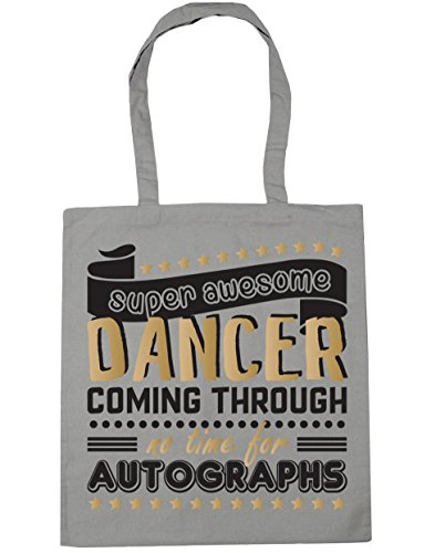 HippoWarehouse Super Awesome Dancer Coming Through No Time For Autographs Dancing Tote Shopping Gym Beach Bag 42cm x38cm, 10 litres Light Grey