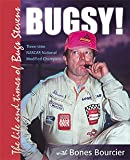 Bugsy: The Life and Times of Bugsy Stevens Three-time National Modified Champion