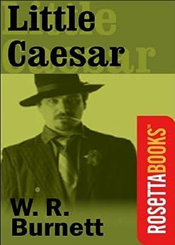 Little Caesar (RosettaBooks Into Film) by [Burnett, W. R.]