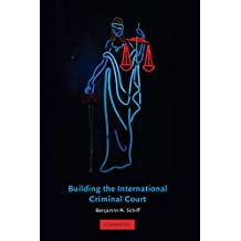 Building the International Criminal Court