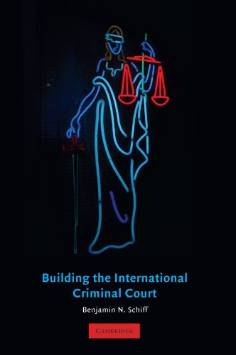 Building the International Criminal Court