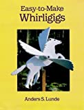 Easy-to-Make Whirligigs (Dover Woodworking)