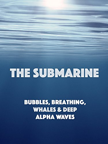 Deep Underwater Relaxation Music - 'THE SUBMARINE'  Relaxing underwater sounds of bubbles, breathing, whales & theta waves.